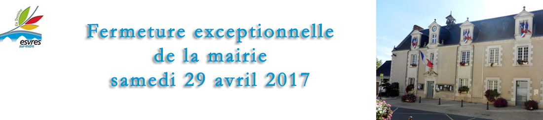 fermeture exceptionnelle mairie 2017.4.29